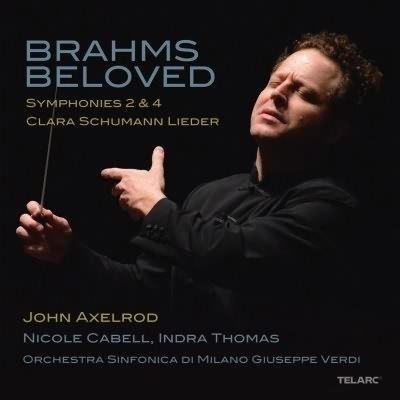 Brahms Beloved / John Axelrod, Nicole Cabell, Indra Thomas